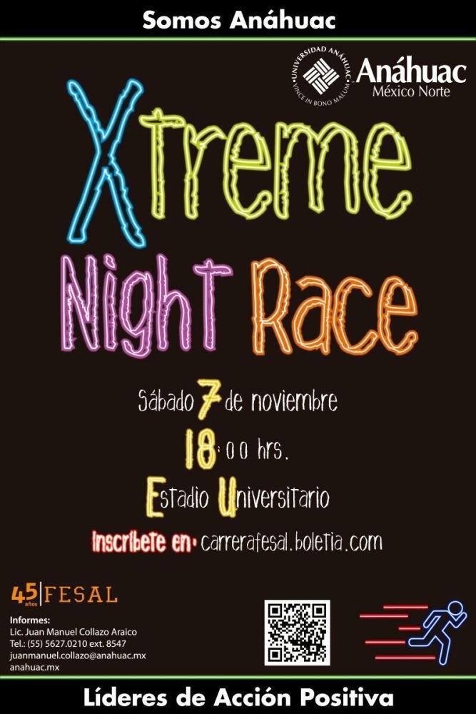 Xtreme Night Race en La Universidad Anáhuac México Norte. (1/3)